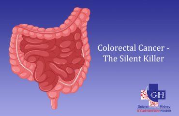 Colorectal Cancer-The Silent Killer-Gujarat Super Speciality Hospital