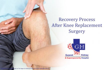 Recovery Process After Knee Replacement Surgery-Gujarat Super Speciality Hospital-29-4-19